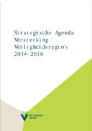 Strategische Agenda Versterking Veiligheidsregio's 2014-2016