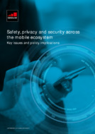 Safety, privacy and security across the mobile ecosystem