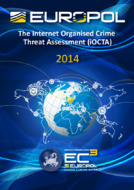 Europol: The Internet Organised Crime Threat Assessment (iOC...