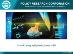 Policy Research Corporation Report: Ontwikkeling veiligheidscluster HSD - February 2016